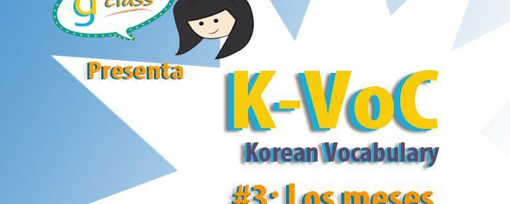 K-VOC #3: Los Meses