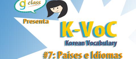 K-Voc #7: Paises e Idiomas